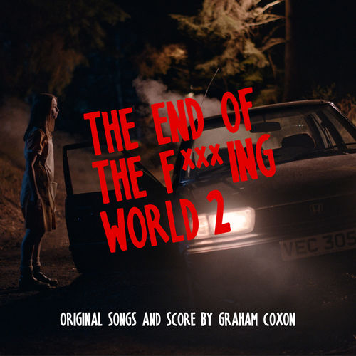 Graham Coxon - The End of the F***ing World 2 (2019)