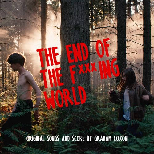 Graham Coxon - The End of the F***ing World (2018)